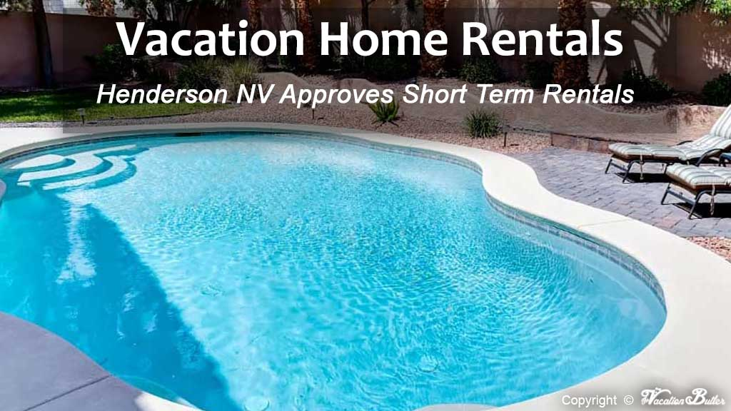 Henderson Short Term Vacation Rentals Approved